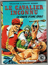 LE CAVALIER INCONNU – Sagédition – 1984 – NEUF