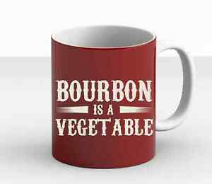 Bourbon Is A Vegetable Funny Bourbon Lover Friends Gang Gift Trendy Mug