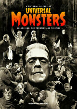 a Pictorial History of Universal Monsters Volume 1 The 20s & 30s Movie Mag