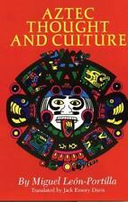 Aztec Thought and Culture : A Study of the Ancient Nahuatl Mind 67 by Miguel...
