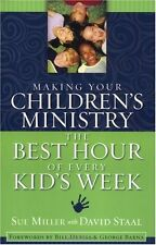 Making Your Childrens Ministry the Best Hour of E