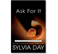Ask For It by Sylvia Day paperback FREE SHIPPING the Georgian Series Book 1