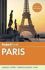 Fodor's Paris ' Travel, Fodor's