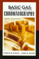 Basic Gas Chromatography Techniques in Analytical Chemistry by H Mcnair J Miller