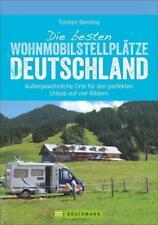 Die besten Wohnmobil-Stellplätze Deutschland von Torsten Berning (2017, Taschenbuch)