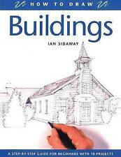 Buildings (How to Draw), Sidaway, Ian, New Book