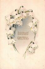 1913 Birthday Postcard of Lovely Snowdrops