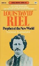 Louis 'David' Riel: Prophet of the New World (Goodread Biographies)