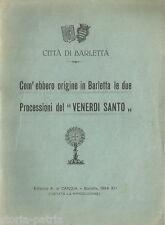 PUGLIA_BARLETTA_TRADIZIONI POPOLARI_PROCESSIONI_VENERDI' SANTO_SANTO SEPOLCRO
