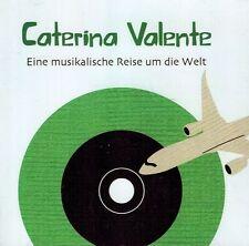 CD NEU/OVP - Caterina Valente - Eine musikalische Reise um die Welt