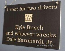 Kyle Busch wrecks Dale Earnhardt Jr. Rare Driver Sign Racing Bar Man Cave
