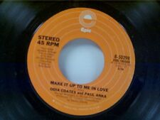 """ODIA COATES / PAUL ANKA """"MAKE IT UP TO ME IN LOVE / YOU"""" 45 MINT"""