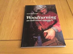 Woodturning. An Individual Approach. Dave Regester. 1st Ed 2000.. Ideal Gift.