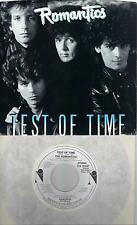 THE ROMANTICS  Test Of Time / Better Make A Move  promo 45 with PicSleeve