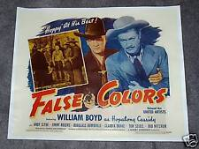 FALSE COLORS  '43 - RARE HOPALONG CASSIDY HS ON LINEN