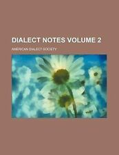 NEW Dialect notes Volume 2 by American Dialect Society
