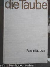 18090 Engelmann und Autorenkollektiv Die Taube - Rassetauben - Ein Fachbuch 1973