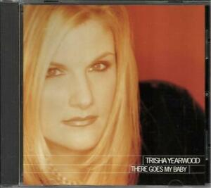 NEW TRISHA YEARWOOD THERE GOES MY BABY COUNTRY MUSIC CD SEALED 2 SONG SELECTIONS