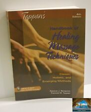 Tappan's Handbook of Healing Massage Techniques : Classic, Holistic and Emerging