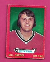 1973-74 OPC # 81 FLYERS BILL BARBER ROOKIE  GOOD CARD (INV# C5189)