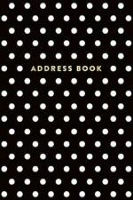 """Address Book: Black and White Polka Dots, 6""""x9"""", 130 Pages, Professionally De< """