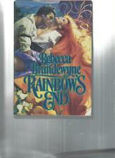 REBECCA BRANDEWYNE - RAINBOW'S END