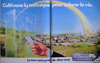 PUBLICITÉ 1983 BANQUE CRÉDIT AGRICOLE CULTIVONS LA TECHNIQUE POUR COLORER LA VIE