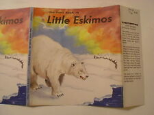 The True Book of Little Eskimos, Donalda Copeland, Dust Jacket Only