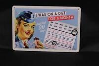 Vintage Kalender Blechschild - 20x30 cm. - On a Diet - Geprägt & Gewölbt - Neu