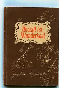 Joachim Ringelnatz : Überall ist Wunderland