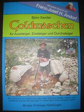 Goldwaschen mit Goldwaschpfanne und Waschrinne,  -DAS Goldwaschbuch 2015 - 2017