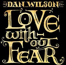 Dan Wilson - Love Without Fear [New CD] Bonus Tracks, Ltd Ed, With Book