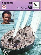 FICHE CARD Eric Tabarly Pen-Duck VI Navigateur voilier Sailor Marin France 70s