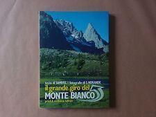 Samivel - Il grande giro del Monte Bianco - Priuli e Verlucca - Prima ed. 1982