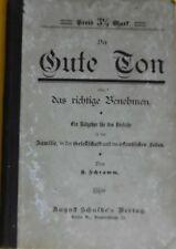 H. Schramm Der gute Ton oder das richtige Benehmen. 5. Auflage,