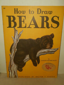 Vintage Walter T. Foster How To Draw Bears #89 Joseph Maniscalo Art Instruction