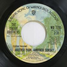 Rock 45 The Doobie Brothers - Another Park, Another Sunday / Black Water On Warn