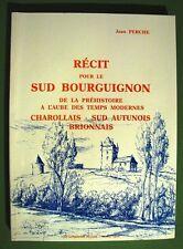 PERCHE (J). Récit pour le Sud Bourguignon - Saône-et-Loire - Bourgogne