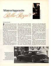 1969 ROLLS-ROYCE / WHATEVER HAPPENED?  ~  ORIGINAL 3-PAGE ARTICLE / AD