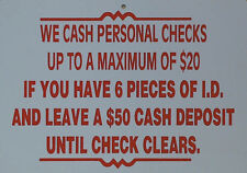 funny man cave sign plastic We cash personal checks humorous business shop 1558