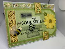 Handmade greeting card You Are My Soul Sister Partner In Crime Cute!  3D