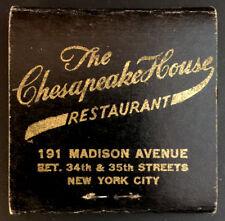 Vintage Chesapeake House Restaurant NYC New York Matchbook Used