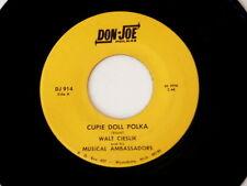 WALT CIESLIK~CUPIE DOLL POLKA~VG+~DON -JOE~914~SPOONS POLKA~~POLKA 45