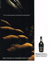 PUBLICITE  1992   PORTO CRUZ   spécial réserve apéritif vin