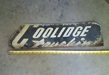 VINTAGE 1950'S SEMI TRUCK COOLIDGE TRUCKING ADVERTISING TRUCK SIGN