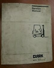 Clark Fork Lift Truck Service & Adjustment Manual SM 520, GCS/GPS Standard