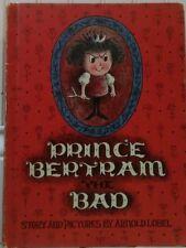 PRINCE BERTRAM THE BAD 1963 1ST EDITION