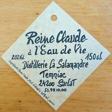 Etiquettes Vin Alcool FRANCE Dt LA SALAMANDRE  Reine Claude a l'Eau de Vie