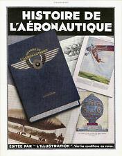"""""""HISTOIRE DE L'AERONAUTIQUE"""" Annonce originale entoilée L'ILLUSTRATION 1932"""