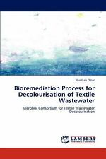 Bioremediation Process for Decolourisation of Textile Wastewater by Khadijah...